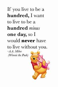 A.A. Milne & Winnie the Pooh #love #quote   Wise Words ...