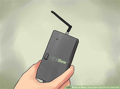 the easiest way to make your own cell phone jammer wikihow
