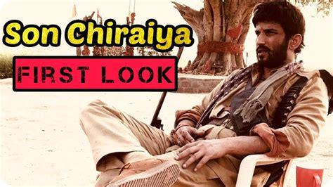 Son Chiriya First Look