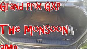 2008 Grand Prix Gxp - Monsoon Amp