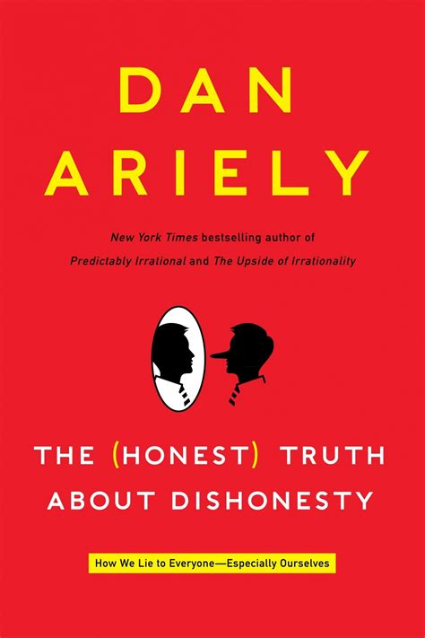 Book review: 'The (Honest) Truth About Dishonesty ' by Dan ...