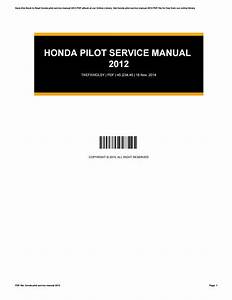 Honda Pilot Service Manual 2012 By Gregorymixson3680