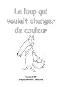 Le Qui Change De Couleur Castorama by 1000 Images About Le Loup Auzou On Pinterest Arts
