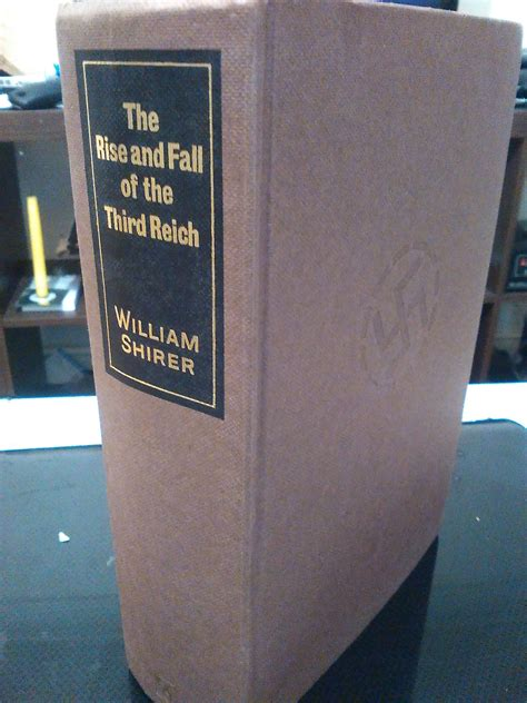The Rise and Fall of the Third Reich by William L. Shirer ...