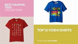 Top 12 Yoshi Shirts // Best Graphic Tees Collection - YouTube