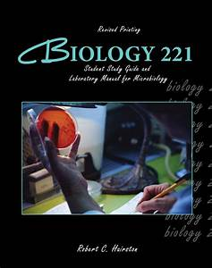 Biology 221  Student Study Guide And Laboratory Manual