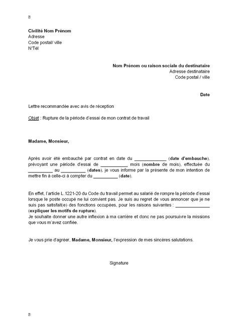 Delai Entre Deux Cdd by Lettre De Rupture De La P 233 Riode D Essai Par Le Salari 233