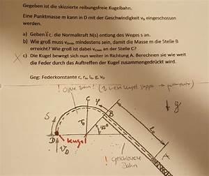 Thermische Leistung Berechnen : kugel berechnung einer kugelbahn normalkraft n s entlang des weges s usw nanolounge ~ Themetempest.com Abrechnung