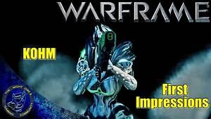 Warframe KOHM Shotgun First Impressions Thoughts