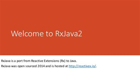 Welcome To Rx Java2