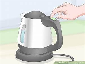 Easy Ways To Boil Water Using A Kettle  11 Steps  With