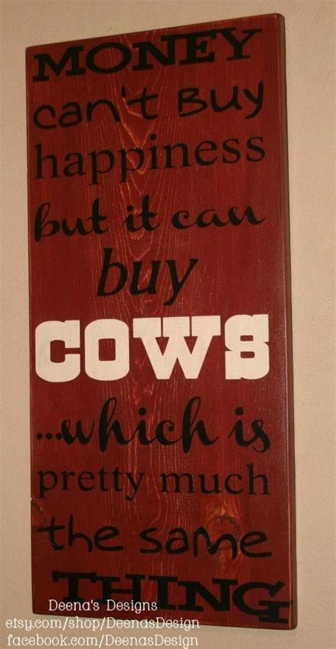 Money Can't Buy Happiness Sign, Custom Wood Sign, Happiness Sign, Cows Sign, Cow Man Sign ...
