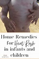 5 Best Home Remedies for Baby Heat Rash - Naturally Made Mom