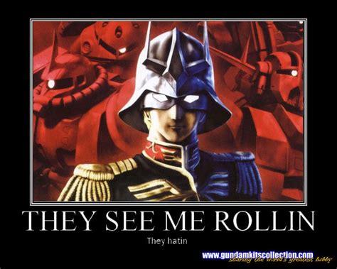 Gundam Memes - gundam meme they see me rollin they hatin char aznable gundam kits collection news and reviews