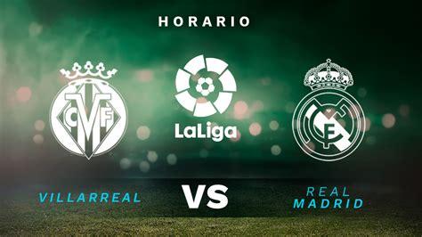 Villarreal – Real - Where to find Villarreal vs. Real ...