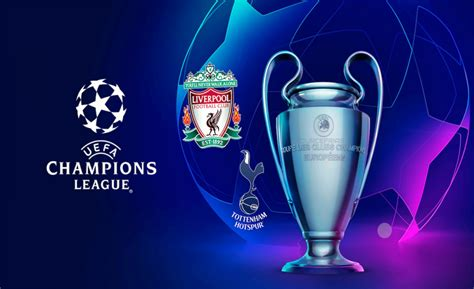 2019 UEFA Champions League Final | Whale Lifestyle