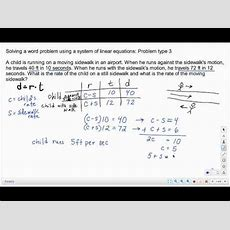 Solving A Word Problem Using A System Of Linear Equations Problem Type 3 Youtube
