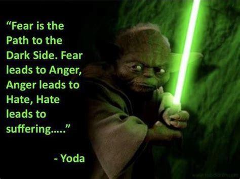Fear Meme - fear is the path to the dark side fear leads to anger anger leads to hate hate leads to