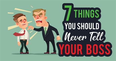 7 Things You Should Never Tell Your Boss