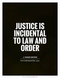 Quotes About Justice And Law. QuotesGram