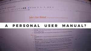 A Personal User Manual