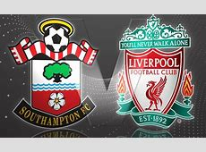 Southampton v Liverpool betting preview – Soccersweep