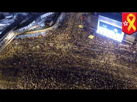 hong kong pro democracy demonstrations    aerial drone cameras youtube