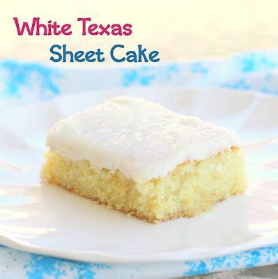 25 best ideas about white texas sheet cake on pinterest