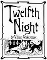 In My Book: Twelfth Night, or What You Will by William ...
