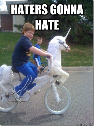 Haters Gonna Hate Meme - haters gonna hate unicorn 06164e5499445c9d3614c6608ac489da17b3696357ce076685142db1b26f4f5a jpg