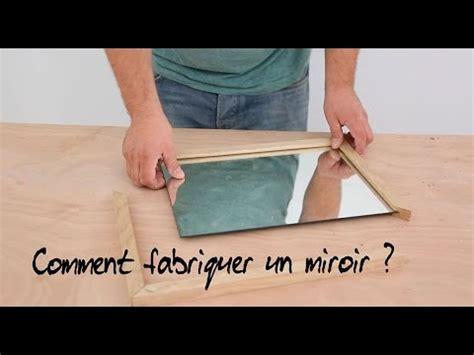 comment fabriquer un bureau comment fabriquer un miroir