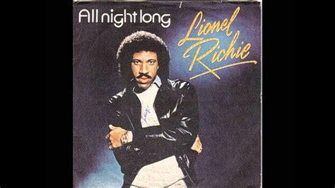 lionel richie  night long lyrics youtube