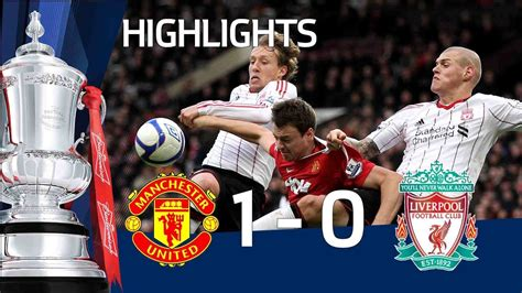 Man United 1-0 Liverpool | The FA Cup 3rd Round - 09/01/11 ...