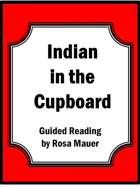 The Indian In The Cupboard Reading Level by 17 Best Images About The Indian In The Cupboard On