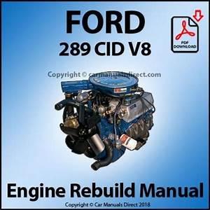 Ford 289 Cid V8 Engine Rebuild Shop Manual
