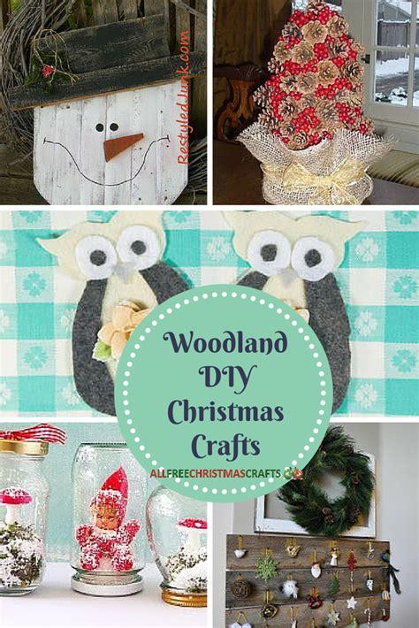 38 Woodland Diy Christmas Crafts Allfreechristmascraftscom