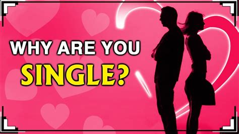 Are You Why Are You Still Single