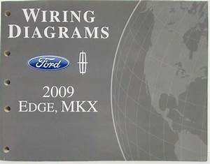 2009 Ford Edge And Lincoln Mkx Electrical Wiring Diagrams