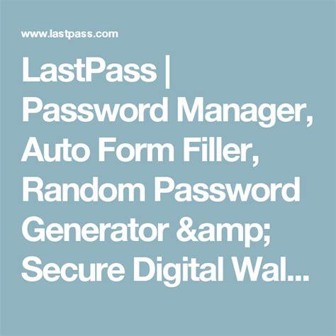 lastpass password manager auto form filler random
