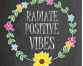 quotes about positive vibes quotesgram
