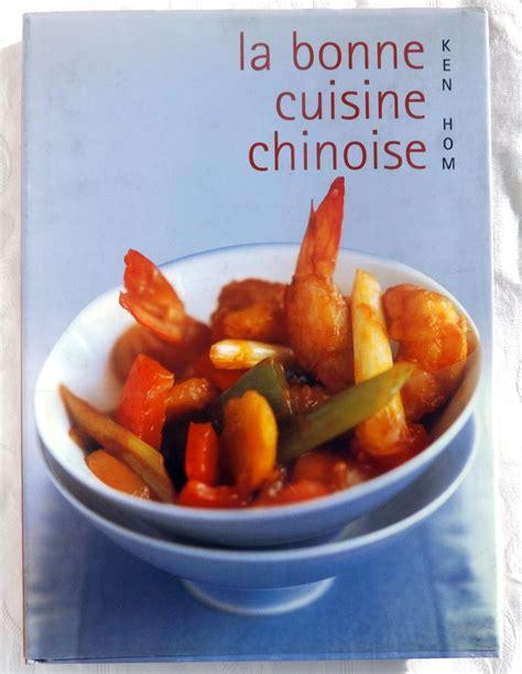 la cuisine chinoise hom ken la bonne cuisine chinoise comment réussir