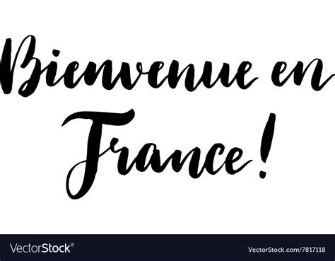 Welcome to France print in French Royalty Free Vector Image