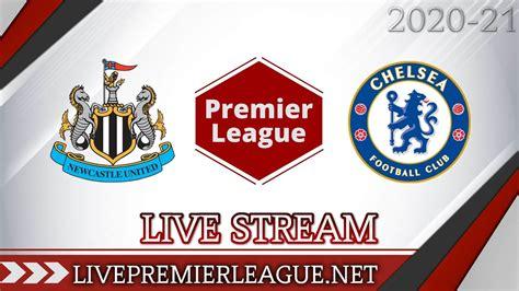 Newcastle United Vs Chelsea Live Stream 2020 | Week 9
