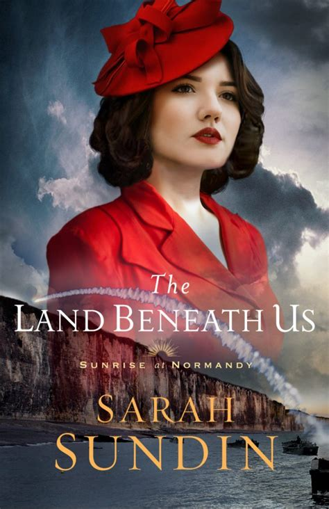 land beneath   sarah sundin wwii historical