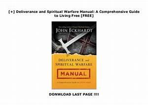 Deliverance And Spiritual Warfare Manual  A Comprehensive