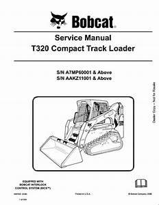 Bobcat T320 Compact Track Loader Service Repair Workshop Manual A7mp60001