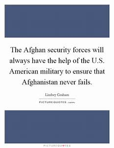 The Afghan secu... Military Aid Quotes