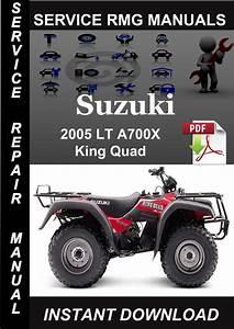 2005 Suzuki Lt A700x King Quad Service Repair Manual