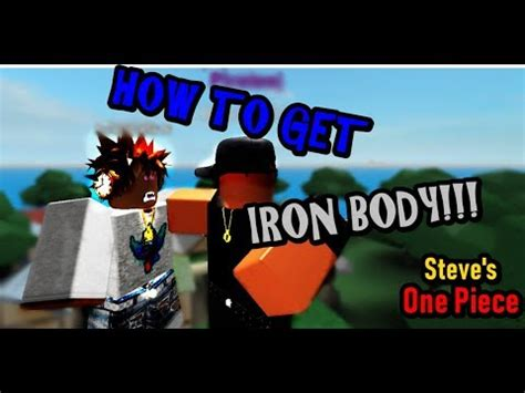 iron body steves  piece roblox pc