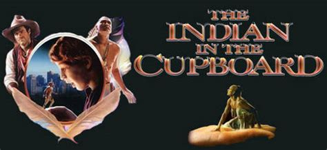 The Indian In The Cupboard [movie]